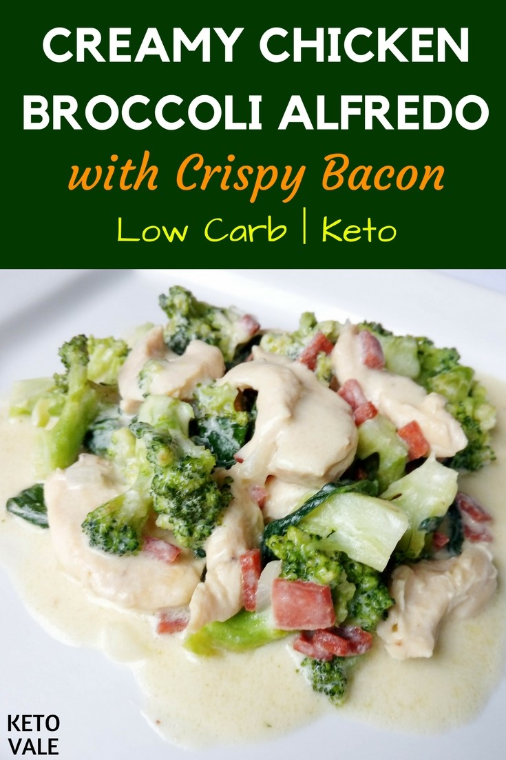 Keto Chicken Broccoli Alfredo with Crispy Bacon Low Carb Recipe