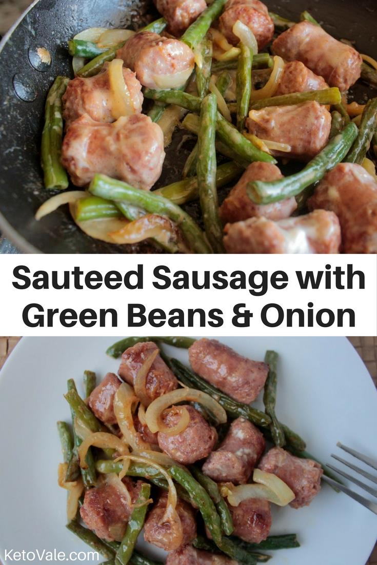 Low Carb Sausage Green Beans