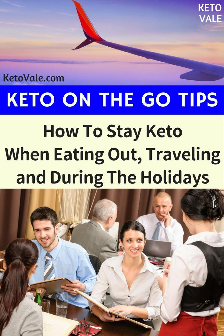 Keto on The Go Tips - How to eat low carb and stay in ketosis while traveling on holidays or eating out at fast food restaurants.