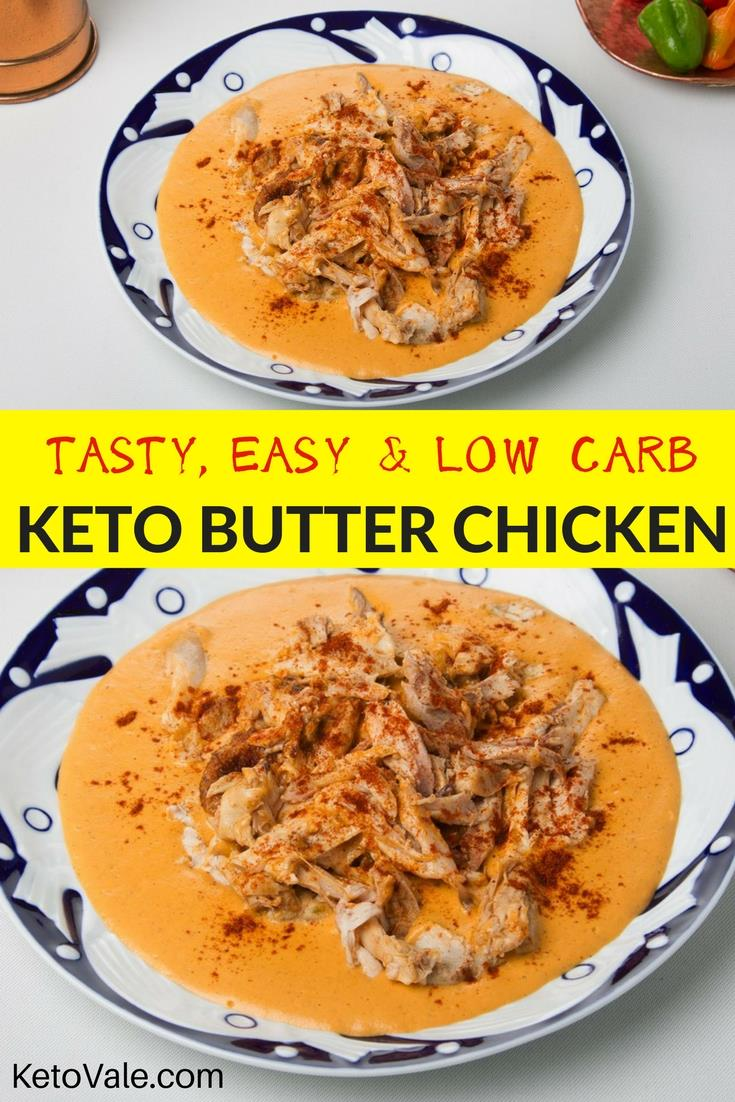Easy, Tasty and Low Carb Keto Butter Chicken Recipe