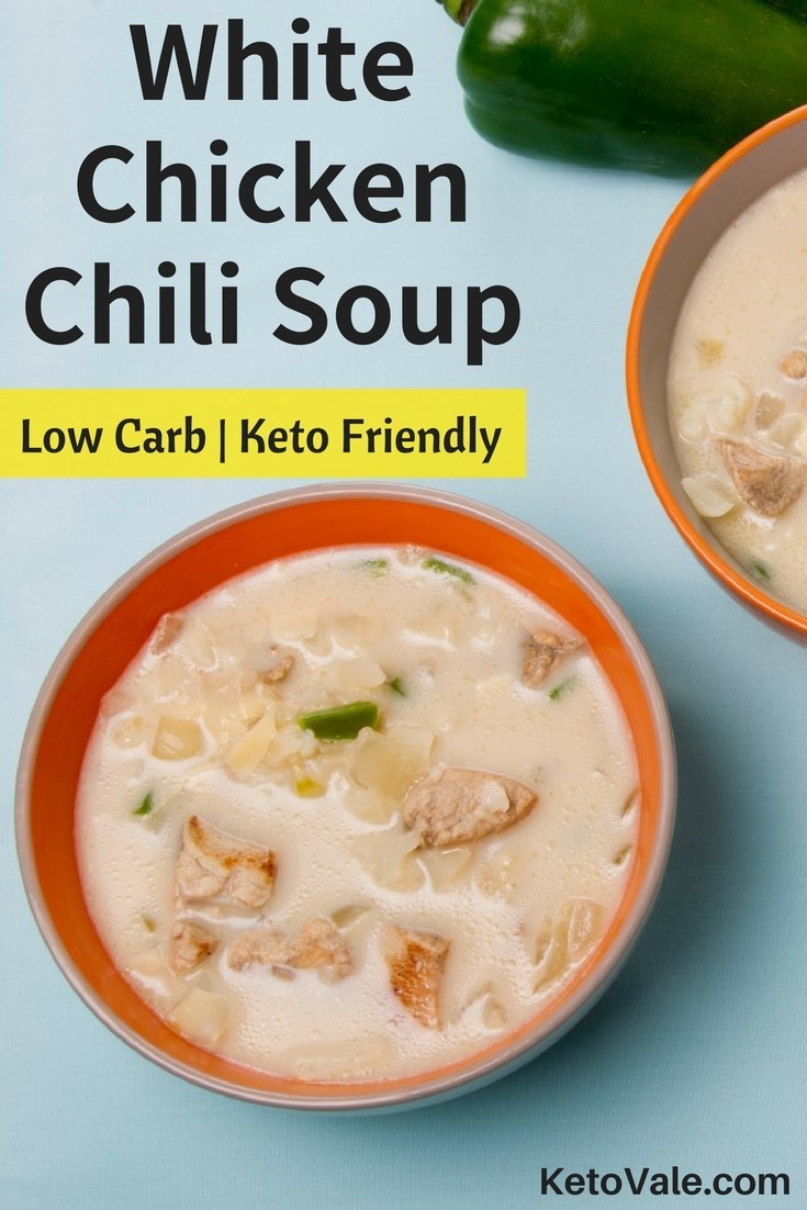 White Chicken Chili Soup - A Delicious Low Carb and Keto Friendly Recipe for Your Ketogenic Diet