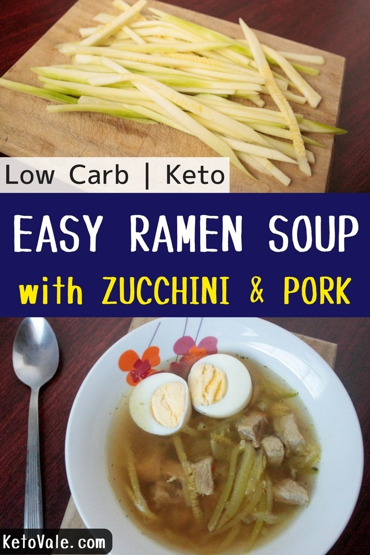 Easy and Tasty Low Carb Zoodles Ramen Soup with Zucchini for Keto Diet