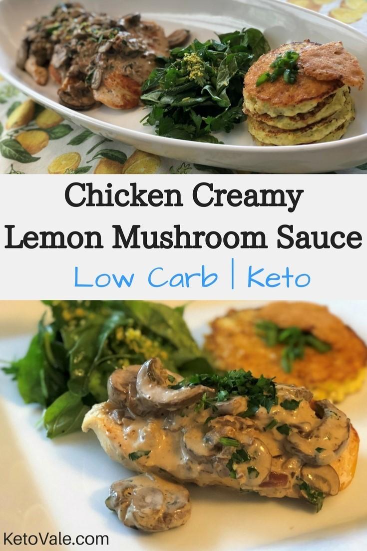 Keto Chicken Creamy Lemon Mushroom Sauce
