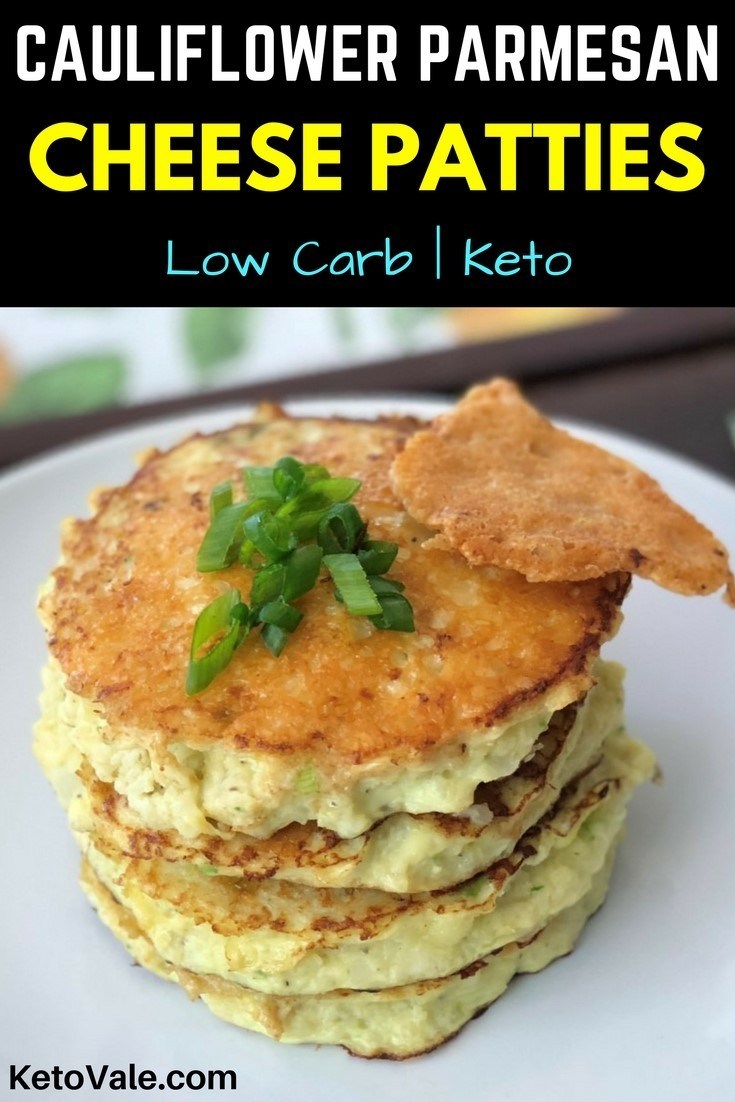 Cauliflower Parmesan Cheese Patties Low Carb Recipe Keto Vale