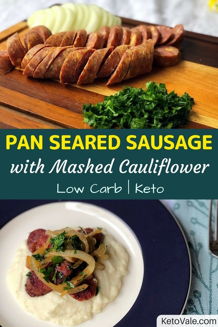 Pan Seared Sausage with Mashed Cauliflower