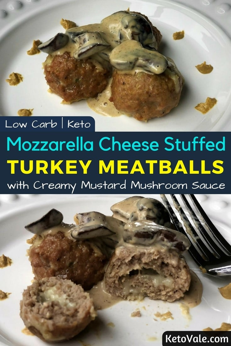 Mozzarella Stuffed Turkey Meatballs with Mushroom Sauce