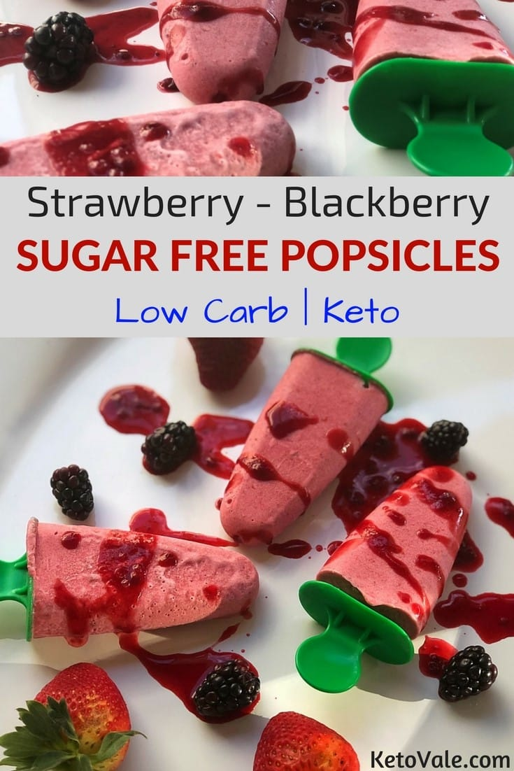 Sugar Free Strawberry Blackberry Popsicles Keto Low Carb Recipe