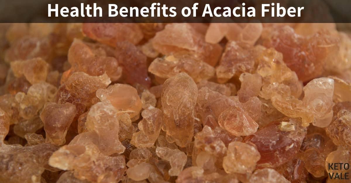 Top 8 Benefits Of Acacia Fiber Or Gum Arabic Keto Vale