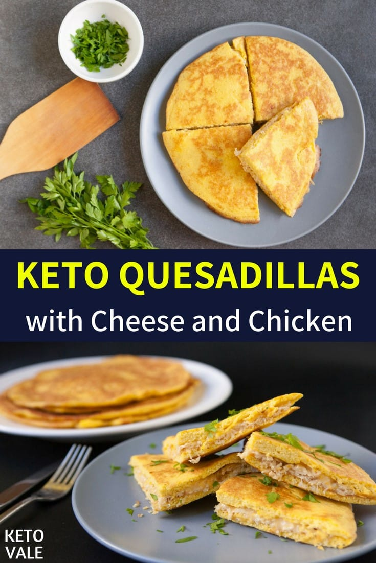 Keto Cheese and Chicken Quesadillas Low Carb Recipe | Keto Vale
