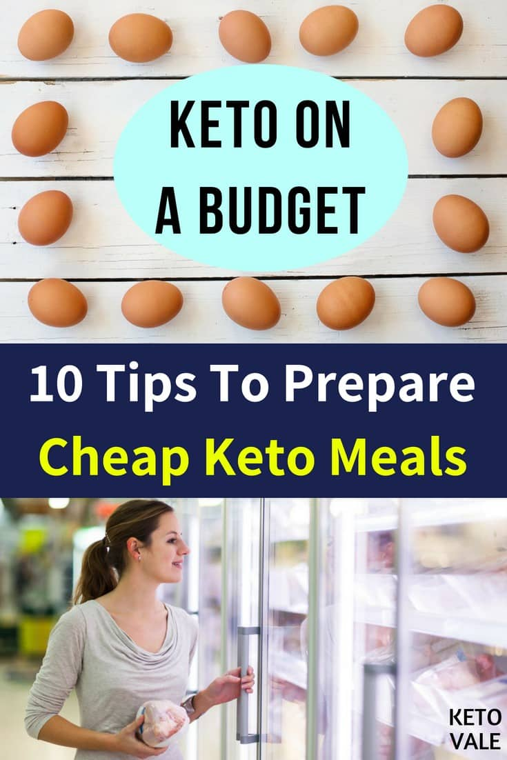 10 Tips To Prepare Cheap Keto Meals When You're on A Budget