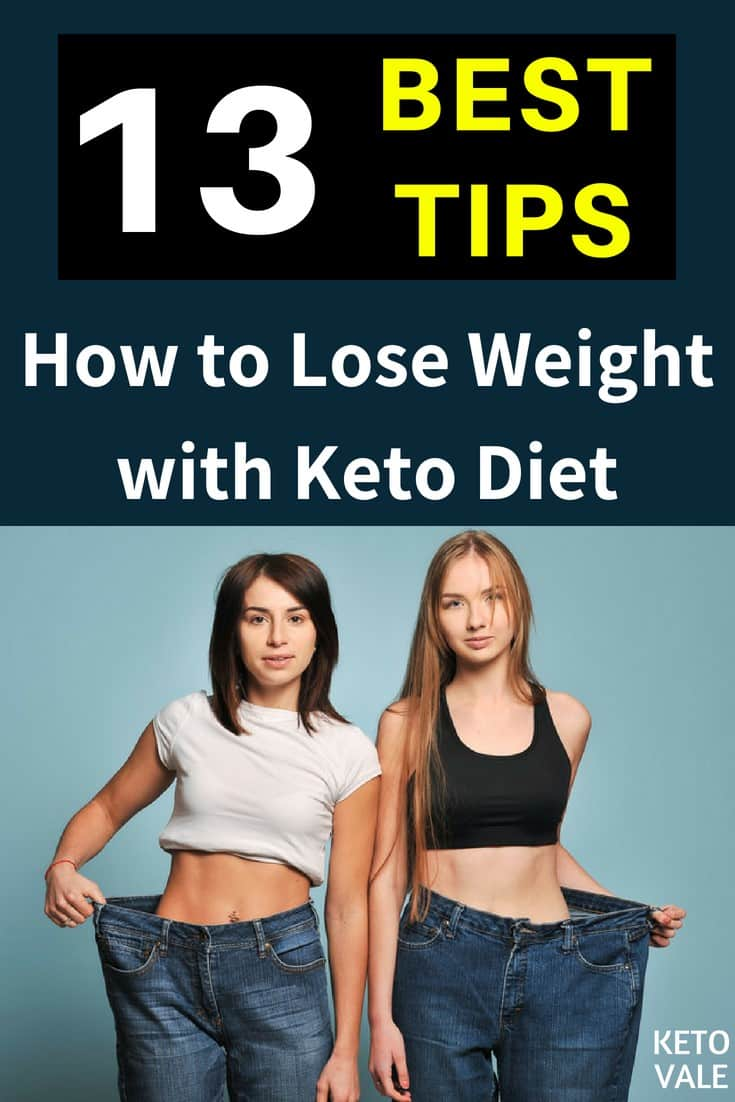 13 Tips to Using Keto Diet for Weight Loss