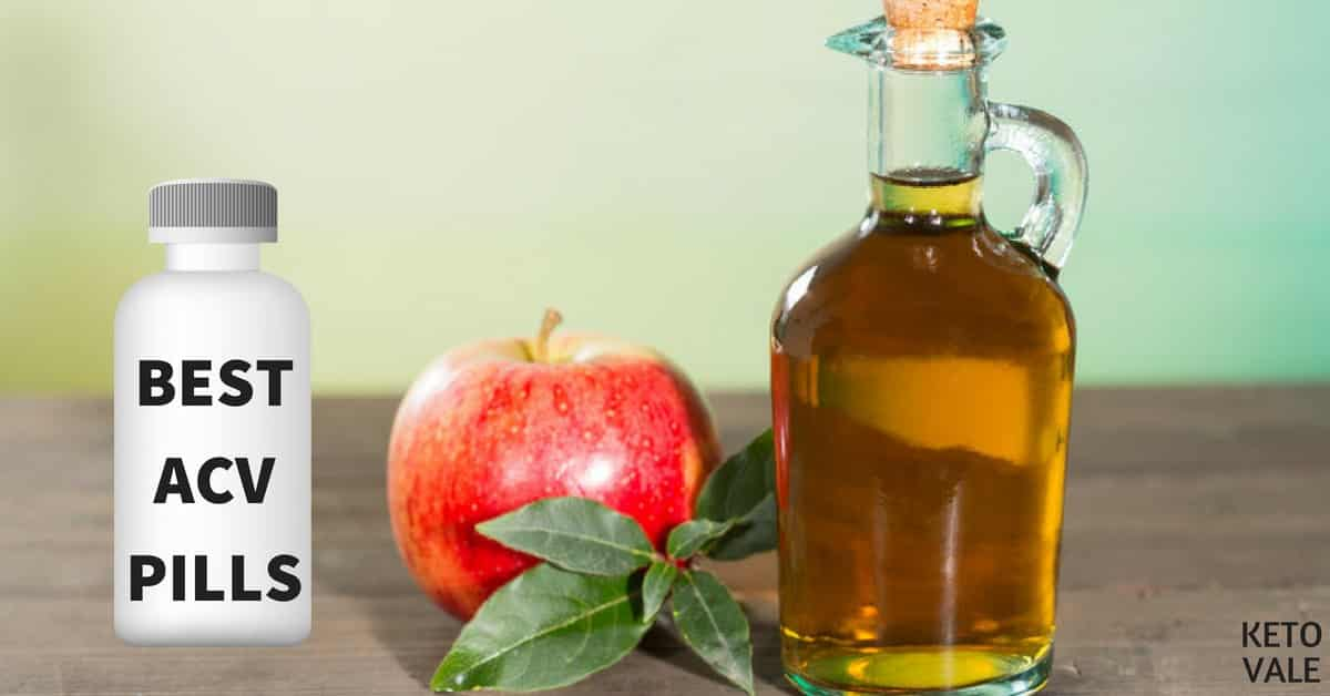 3 Best Apple Cider Vinegar Pills And Capsules 2019 Review Ketovale