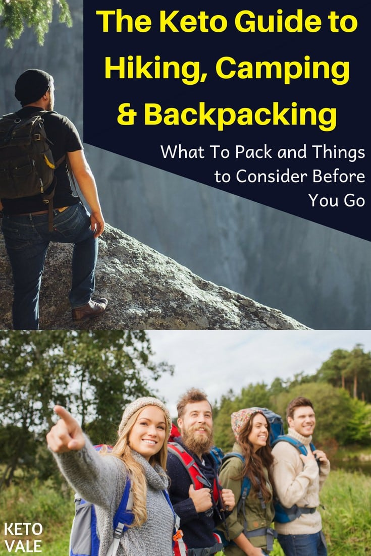 Keto Guide to Hiking, Backpacking and Camping: What to Pack and Things to Consider