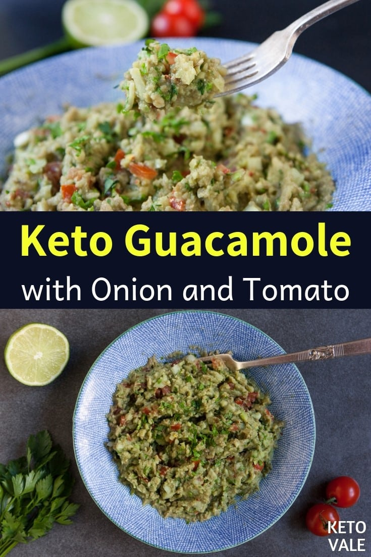Keto Guacamole with Onion and Tomato Low Carb Recipe