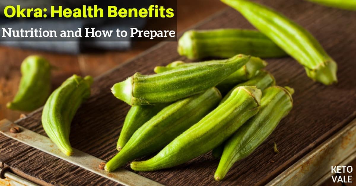 okra benefits