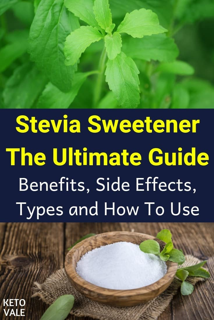 Stevia Sweetener: Benefits, Side Effects, Types and How To Use