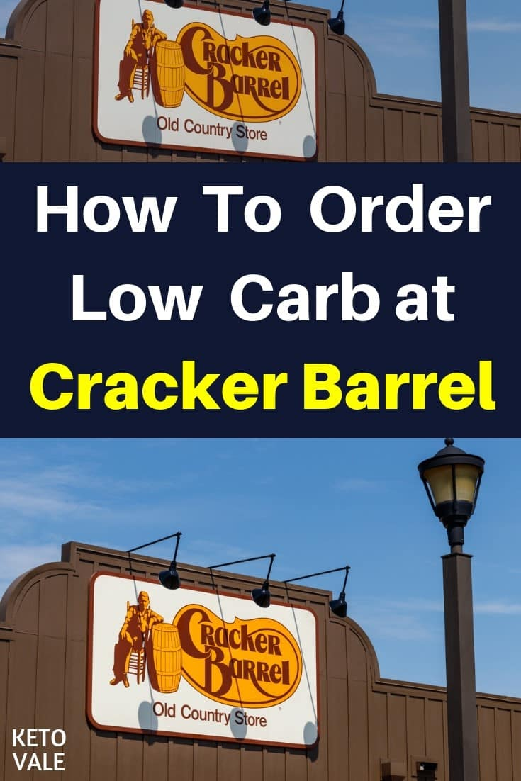 Keto Diet Restaurant Guide: How To Order Low Carb at Cracker Barrel