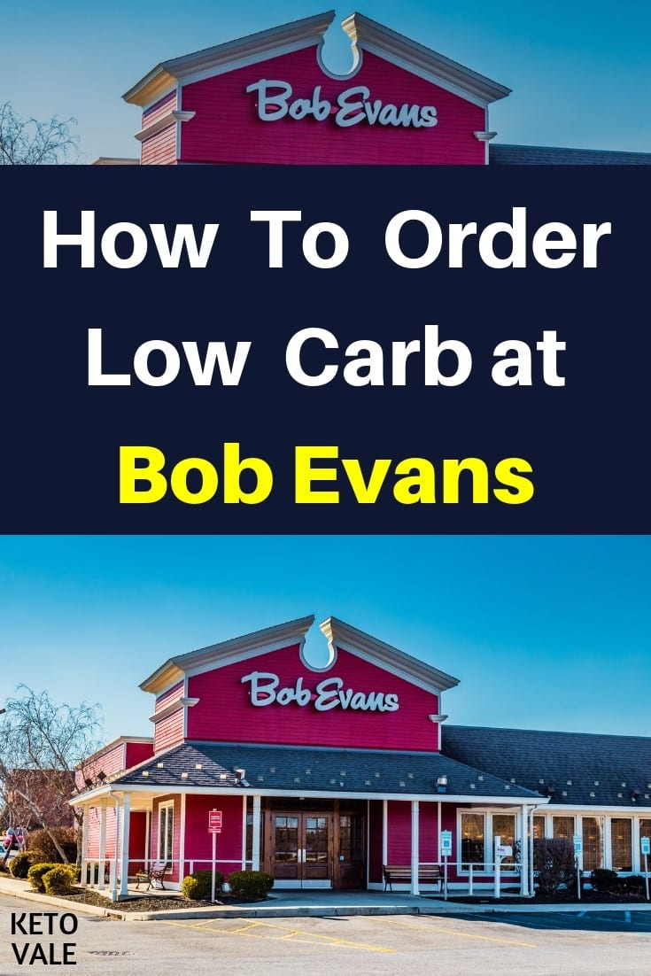 Bob Evans Low Carb Options