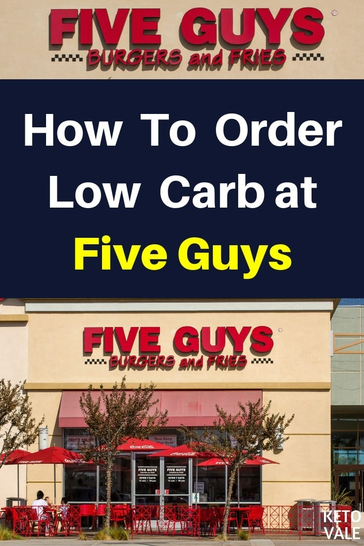 Five Guys Low Carb Options