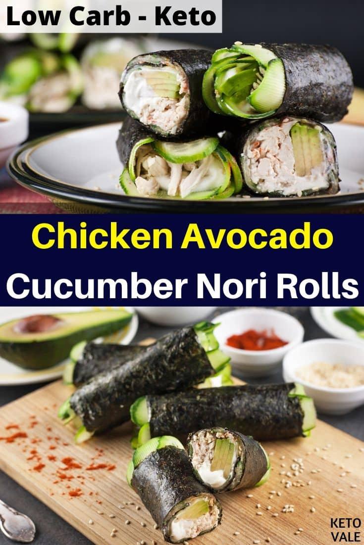 keto chicken avocado cucumber nori rolls
