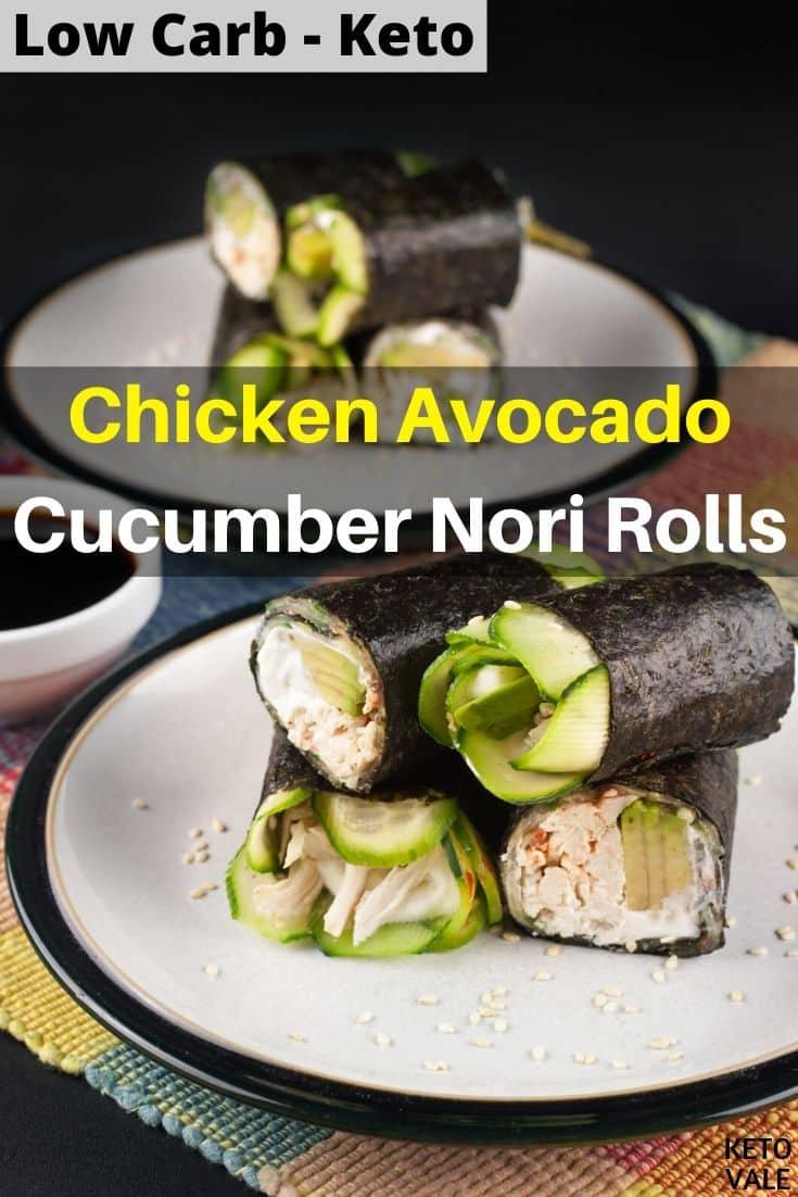 low carb chicken avocado cucumber nori rolls