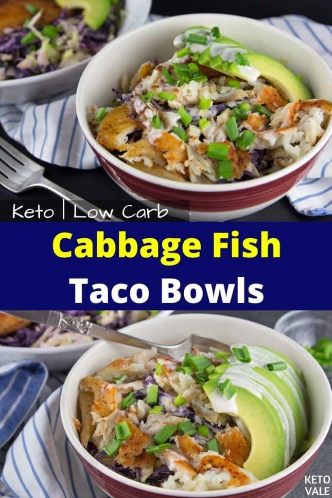 keto cabbage fish taco bowls