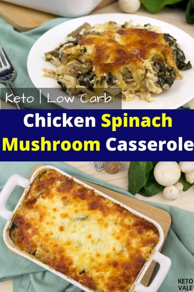 keto chicken spinach mushroom casserole