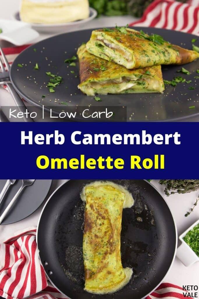 keto herb camembert omelette roll