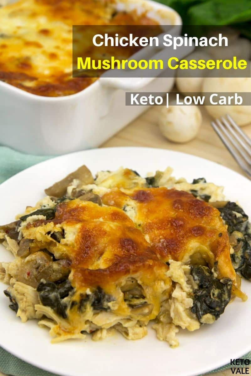 low carb chicken spinach mushroom casserole